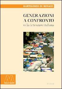 Generazioni a confronto nella letteratura italiana